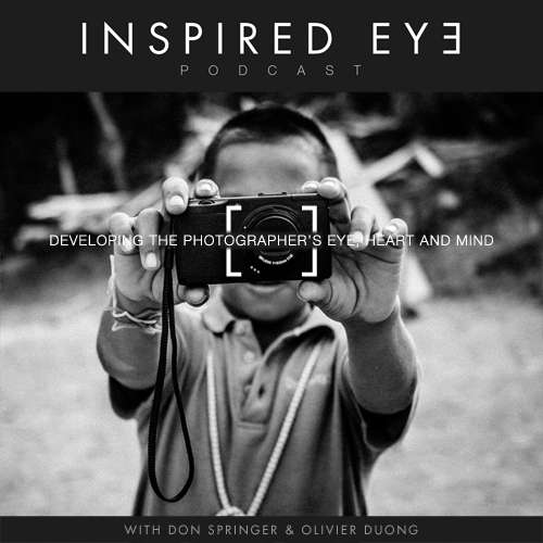 Photography Podcast – INSPIRED EYE