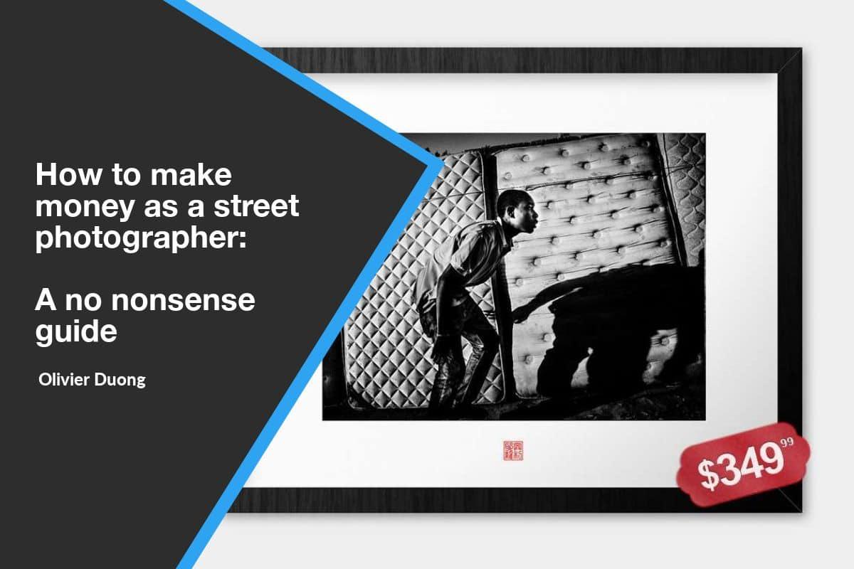 how to make money street photographer