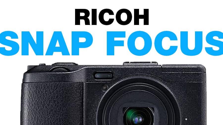 Ricoh snap focus tutorial